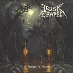 Dusk Chapel — A Passage To Forever (2010)