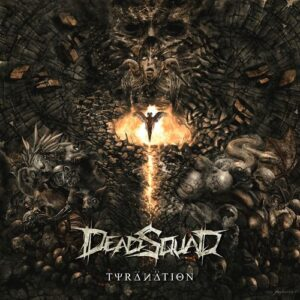 DeadSquad — Tyranation (2016)