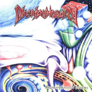 Phantasmagory — Anamorphosis Of Dreams (2002)