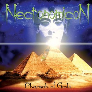 Necronomicon — Pharaoh Of Gods (1999)
