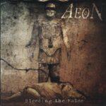 Aeon — Bleeding The False (2005)