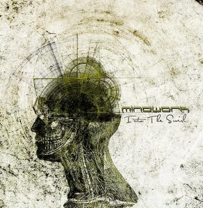 Mindwork — Into The Swirl (2009)