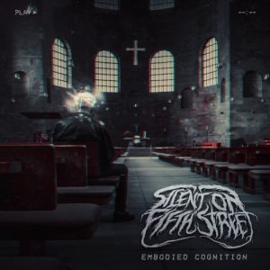 Silent On Fifth Street — Embodied Cognition (2016) | Technical Death Metal