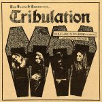 Tribulation — The Death & Rebirth Of… (2015)