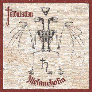 Tribulation — Melancholia (2016)