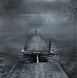 Pragmatic — Condemned To Oblivion (2012)