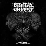 Brutal Unrest — Trinitas (2017)