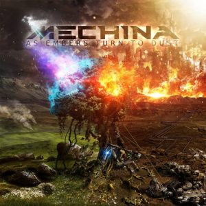 Mechina — As Embers Turn To Dust (2017)