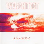 Warchitect — A Sea Of Red (2004)