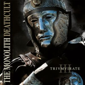 The Monolith Deathcult — Trivmvirate Addendvm (Reissue 2016) (2008)