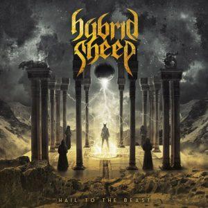 Hybrid Sheep — Hail To The Beast (2017)