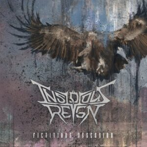 Insidious Reign — Fictitious Obsession (2017)