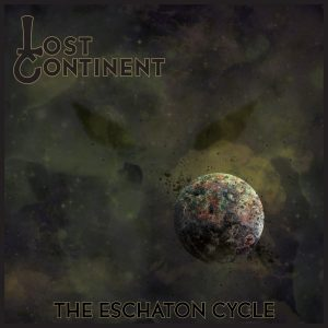 Lost Continent — The Eschaton Cycle (2016)