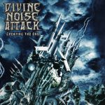 Divine Noise Attack — Creating The End (2007)