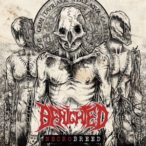 Benighted — Necrobreed (2017)