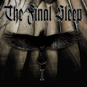 The Final Sleep — I (2017)
