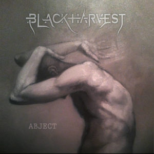 Black Harvest — Abject (2014)