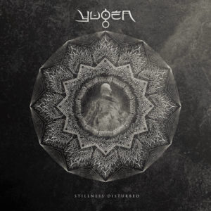 Yugen — Stillness Disturbed (2017)