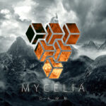 Mycelia — Dawn (2017)