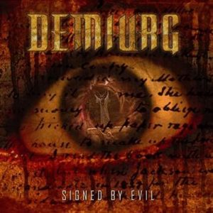 Demiurg — Signed By Evil (2010)