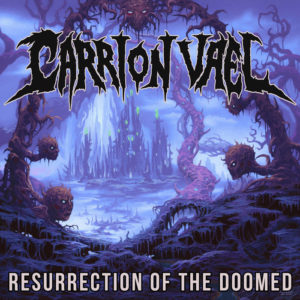 Carrion Vael — Resurrection Of The Doomed (2017)