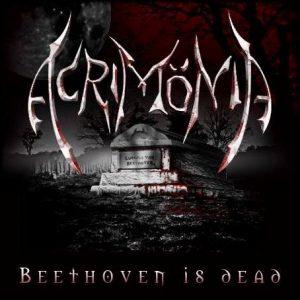 Acrimönia — Beethoven Is Dead (2007)