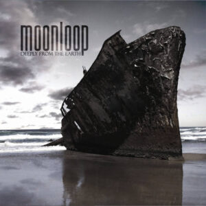 Moonloop — Deeply From The Earth (2012)