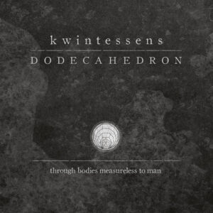 Dodecahedron — Kwintessens (2017)