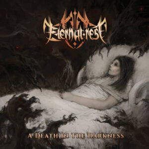 Eternal Rest — A Death In The Darkness (2017)