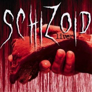 Schizoid — Liver (2013)