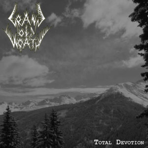 Grand Old Wrath — Total Devotion (2017)