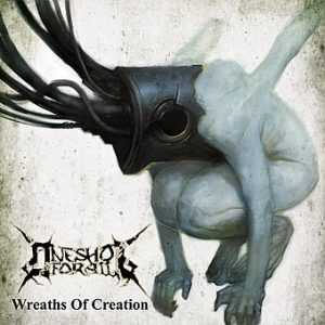One Shot For All — Wreaths Of Creation (2009)