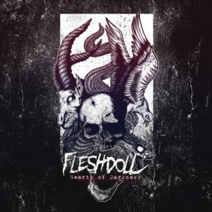Fleshdoll — Hearts Of Darkness (2017)