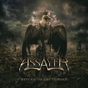 Assayer — Return To The Throne (2017)
