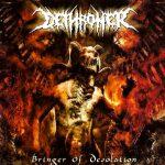 Dethroner — Bringer Of Desolation (2007)