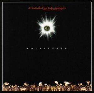 Mourning Sign — Multiverse (1996)