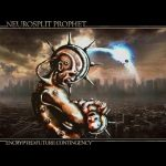 Neurosplit Prophet — Encrypted Future Contingency (2009)