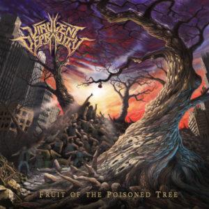 Virulent Depravity — Fruit Of The Poisoned Tree (2017)
