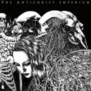 The Antichrist Imperium — The Antichrist Imperium (2015)