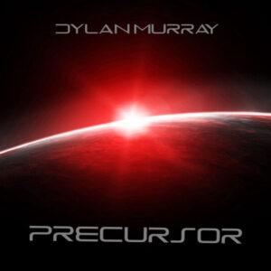 Dylan Murray — Precursor (2017)