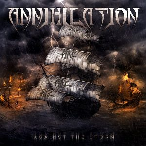 Annihilation — Against The Storm (2013)