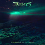 Tethys — Whispers Of Creation (2017)