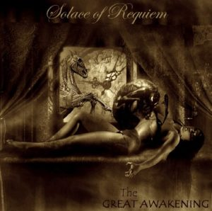 Solace Of Requiem — The Great Awakening (2010)