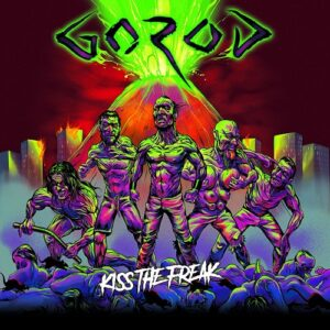 Gorod — Kiss The Freak (2017)