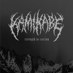 Kamikabe — Strength To Carrion (2009)