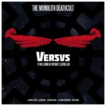 The Monolith Deathcult — Versus 1 (2017)