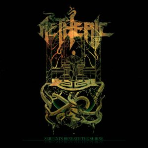 Aetheric — Serpents Beneath The Shrine (2017)