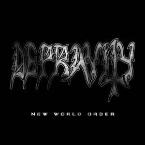 Depravity — New World Order (2016)