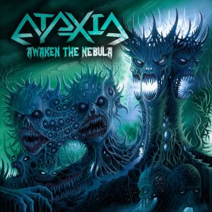 Ataxia — Awaken The Nebula (2017)