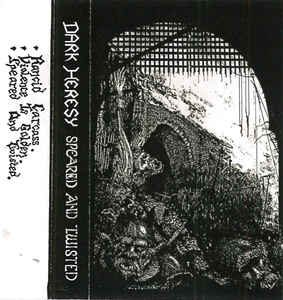 Dark Heresy — Speared And Twisted (1992)